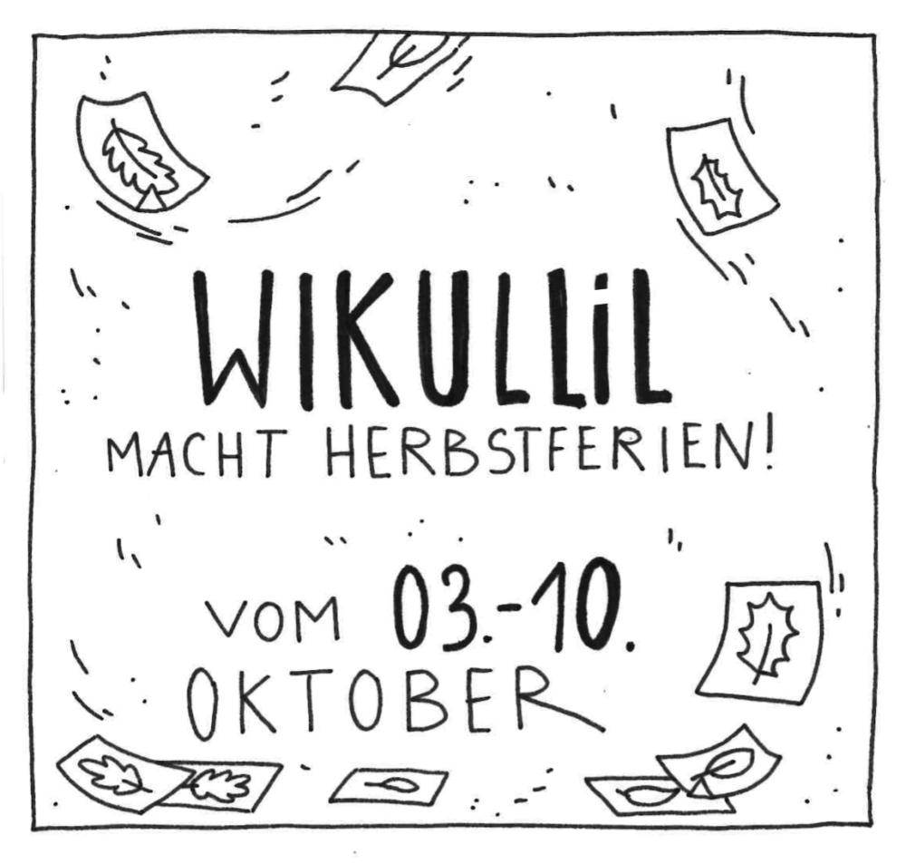 Vom 3. – 10. Oktober geschlossen